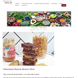 Chocolate Peanut Butter Slice - Plant Based Gluten Free Recipes
