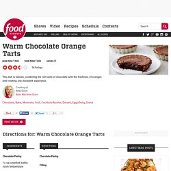 Warm Chocolate Orange Tarts Recipes