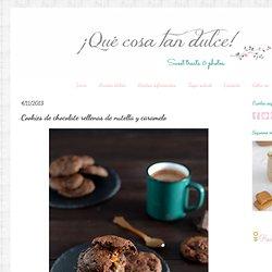 ¡Qué cosa tan dulce!: Cookies de chocolate rellenas de nutella y caramelo