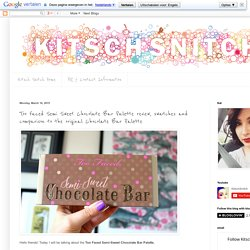 Kitsch Snitch: Too Faced Semi Sweet Chocolate Bar Palette review, swatches and comparison to the original Chocolate Bar Palette