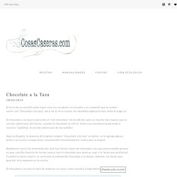 Chocolate a la Taza - Cosas Caseras