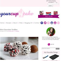 Your Cup of Cake: Hot Chocolate Truffles