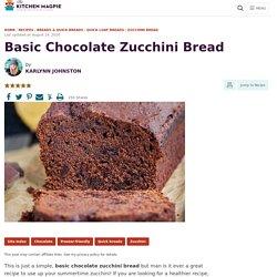 Basic Chocolate Zucchini Bread