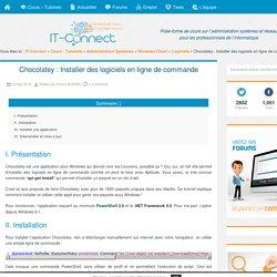 Chocolatey : Installer des logiciels en ligne de commande