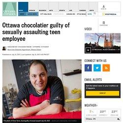 Ottawa chocolatier guilty of sexually assaulting teen employee