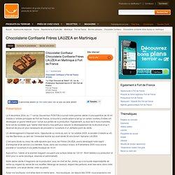 Chocolatier Confiseur Chocolaterie Confiserie Frères LAUZEA en Martinique Fort de France (97200)