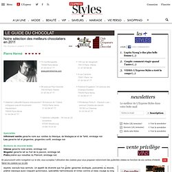 Chocolatiers Pierre Hermé - Guide du chocolat - L'EXPRESS Styles !