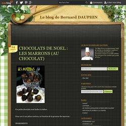 CHOCOLATS DE NOEL : LES MARRONS (AU CHOCOLAT)