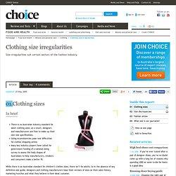 CHOICE and clothing size irregularities