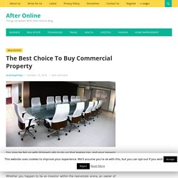 The Best Choice To Buy Commercial Property