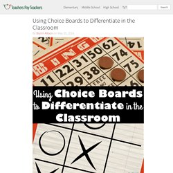Using Choice Boards to Differentiate in the Classroom