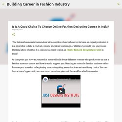Is It A Good Choice To Choose Online Fashion Designing Course In India?
