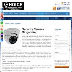 Security Camera Singapore - Pros & Cons.