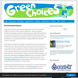 Green Choices - Environmental impacts of waste disposal