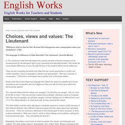 Choices, views and values: The Lieutenant