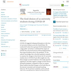 Appetite Available online 21 January 2021, The food choices of us university students during COVID-19