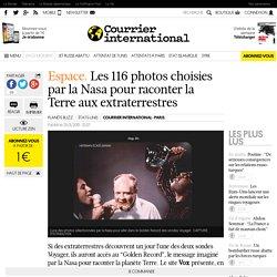 Espace. Les 116 photos choisies par la Nasa pour raconter la Terre aux extraterrestres