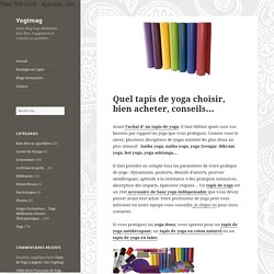Quel tapis de yoga choisir, bien acheter, conseils... - Yogimag