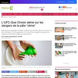 L'UFC-Que Choisir alerte sur les dangers de la pâte slime