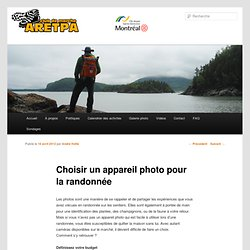 Choisir un appareil photo pour la randonnée
