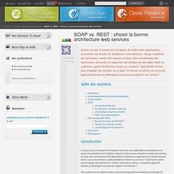 SOAP vs. REST: choisir la bonne architecture web services - Clever Link - Veille - Clever Age