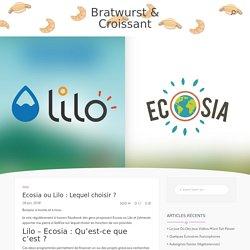 Ecosia ou Lilo : Lequel choisir ? - Bratwurst & Croissant