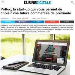 Potloc, la start-up qui vous permet de choisir vos futurs commerces de proximité