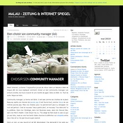 Bien choisir son community manager (lol) at MALAU – ZEITUNG & IN