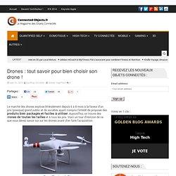 Drones : tout savoir pour bien choisir son drone