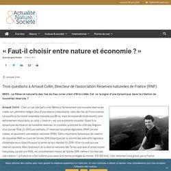 « Faut-il choisir entre nature et économie ? »