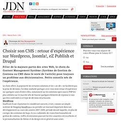 Choisir son CMS : retour d'expérience sur Wordpress, Joomla!, eZ Publish et Drupal