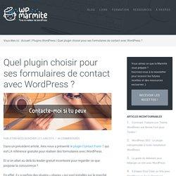 Quel plugin choisir pour un formulaire de contact WordPress?