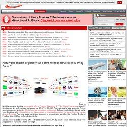 Allez-vous choisir de passer sur l'offre Freebox Révolution & TV by Canal?