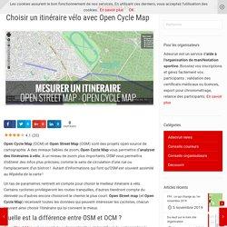 Choisir un itinéraire vélo grâce à Open Cycle Map