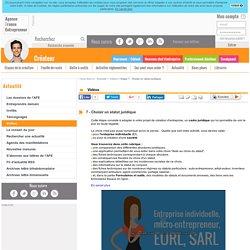 Etape 7 - Choisir un statut juridique - AFE, Agence France Entrepreneur