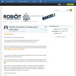 Choisir et simuler un moteur pour votre robot - Mécanique - Tutoriels