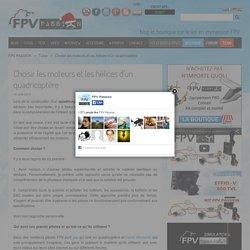 Choisir les moteurs et les hélices d'un quadricoptère - FPV PASSION