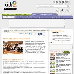 Choisir son orientation avec le CIDJ - Services par thèmes