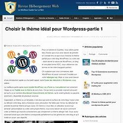 Choisir le thème parfait pour WordPress - partie 1