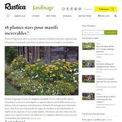 Choisir des plantes pour massifs inratables