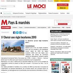 1/ Choisir une règle Incoterms 2010 - Le Moci