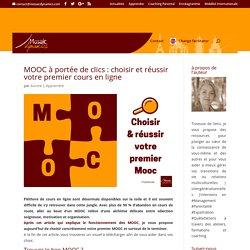 Choisir et réussir votre premier MOOC