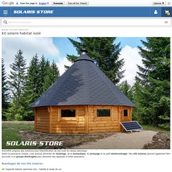 Choisir un kit solaire pour site isolé - SOLARIS-STORE