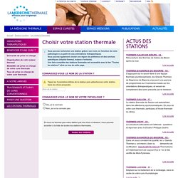 Choisir votre stations thermales - Thermes et cures thermales en France