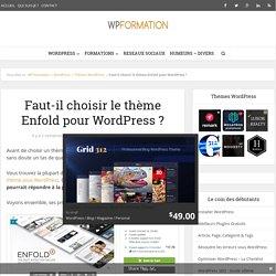 Faut-il choisir le thème Enfold pour Wordpress?