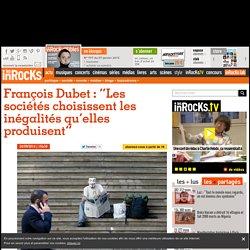 """François Dubet : """"Les sociétés choisissent les inégalités qu'elles produisent"""""""