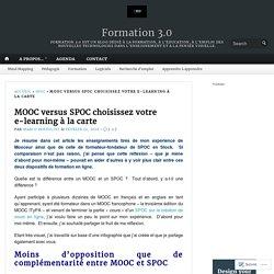 MOOC versus SPOC choisissez votre e-learning à la carte – Formation 3.0