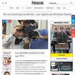On ne choisit pas sa famille : Les regrets de Christian Clavier