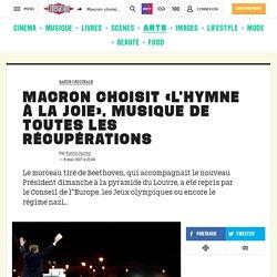 Macron choisit «l'Hymne à la joie», musique de toutes les récupérations