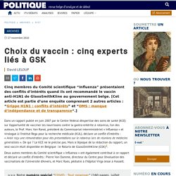 Choix du vaccin : cinq experts liés à GSK – Politique